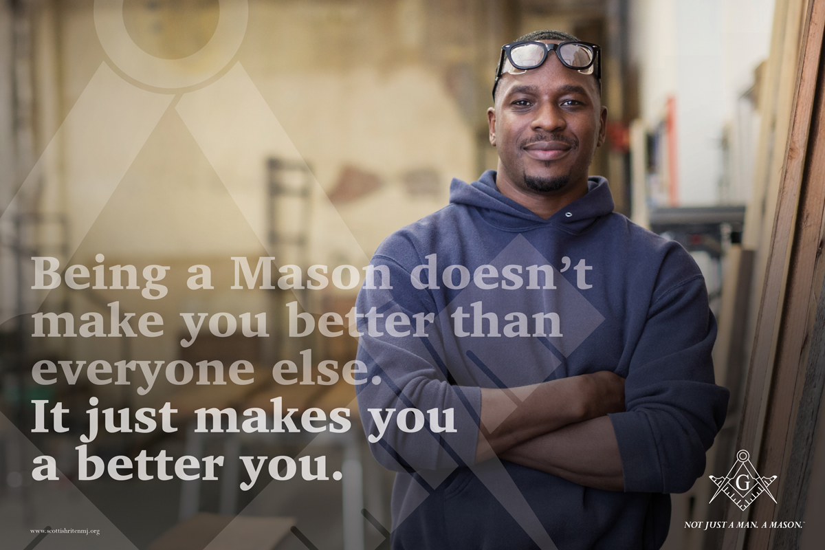 Not just a man. A mason. campaign ad