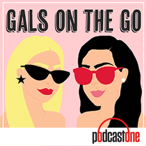Gals on the Go branded podcast by YouTubers Danielle Carolan and Brooke Miccio
